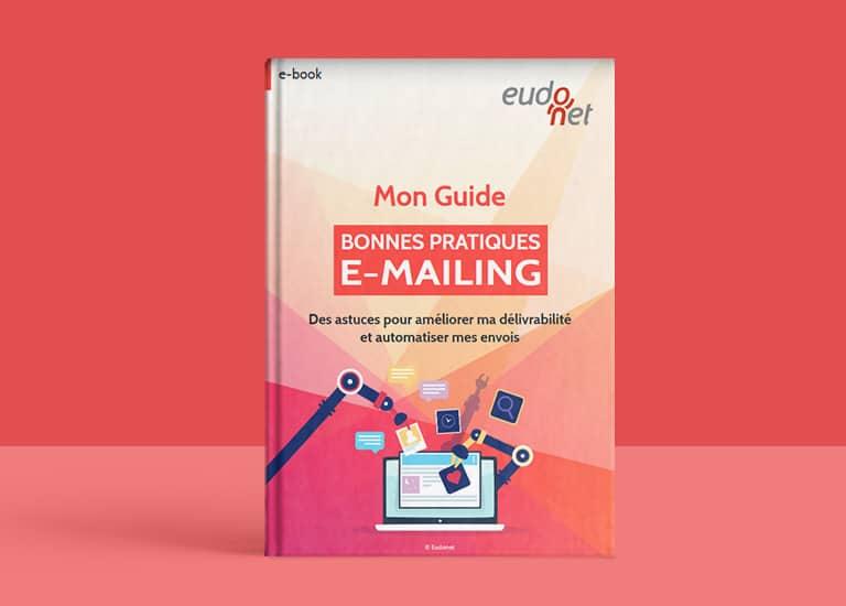 Guide Bonnes Pratiques E-mailing