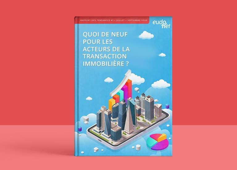 Rapport des Tendances Transaction Immobilière