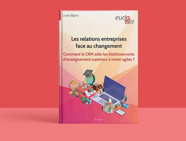 Livre Blanc Relations Entreprises CRM