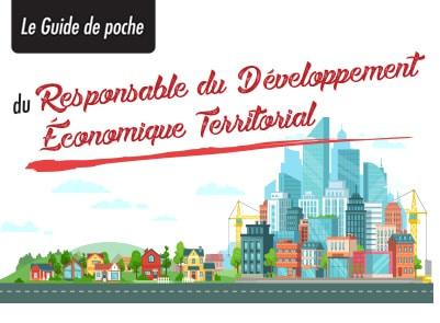 Le Guide de Poche du Responsable du Développement Economique Territorial